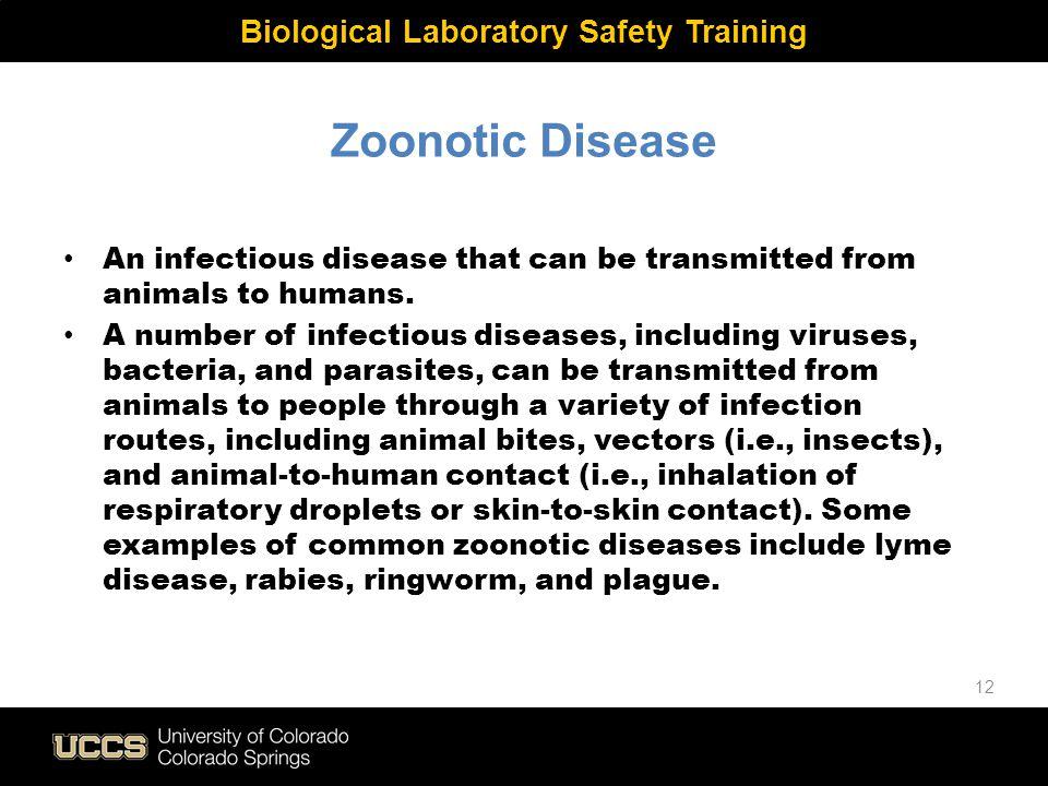 Biological Laboratory Safety Training