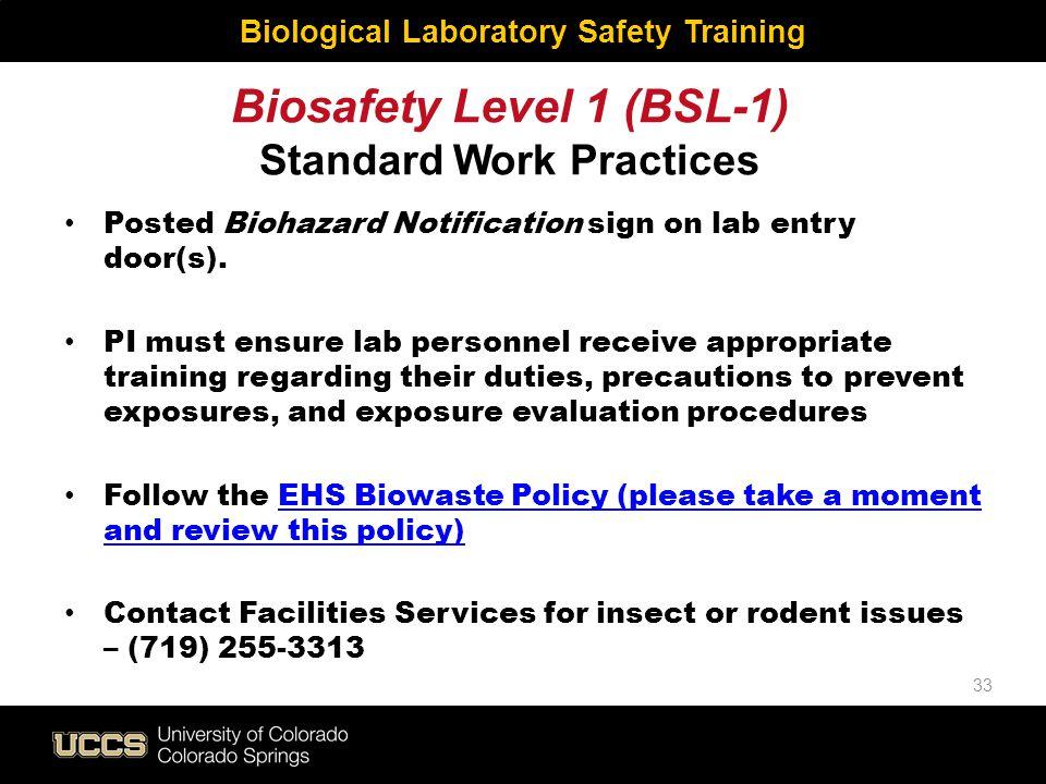 Biosafety Level 1 (BSL-1) Standard Work Practices