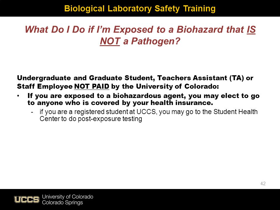What Do I Do if I'm Exposed to a Biohazard that IS NOT a Pathogen