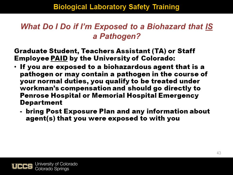What Do I Do if I'm Exposed to a Biohazard that IS a Pathogen