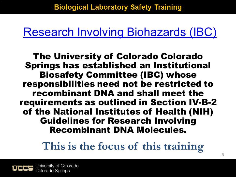 Research Involving Biohazards (IBC)