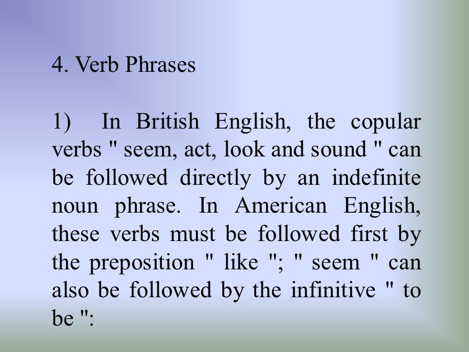 4. Verb Phrases