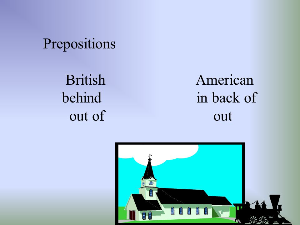 Prepositions British American.