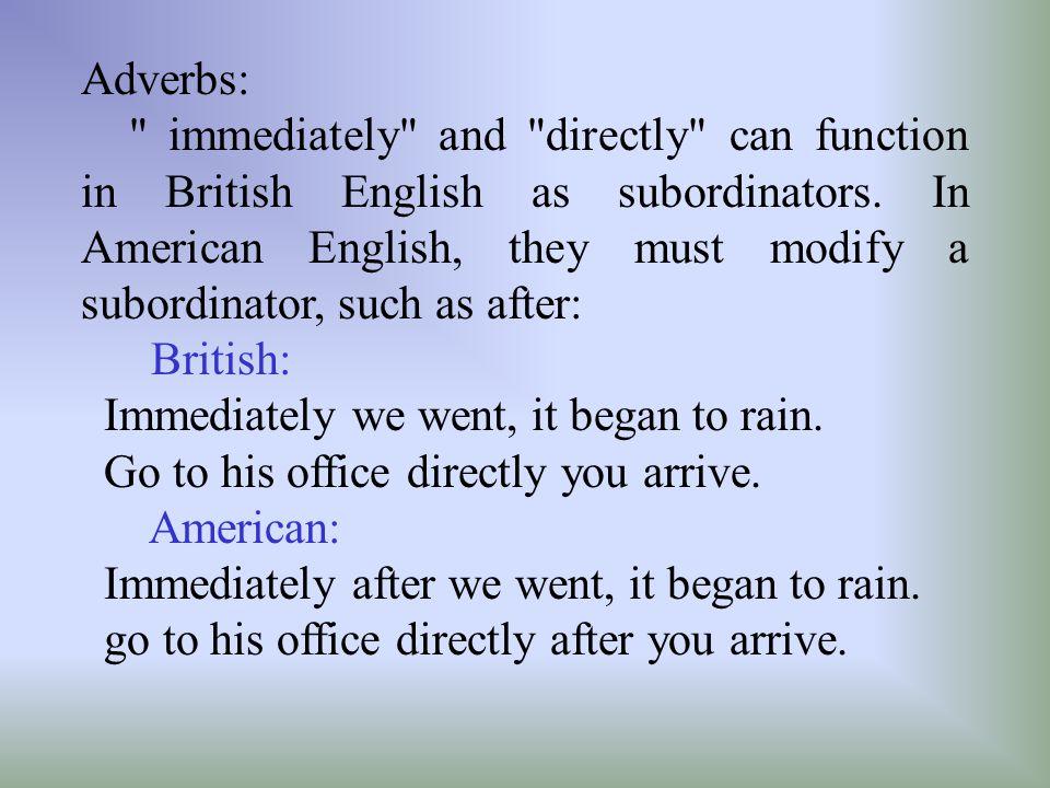 Adverbs: