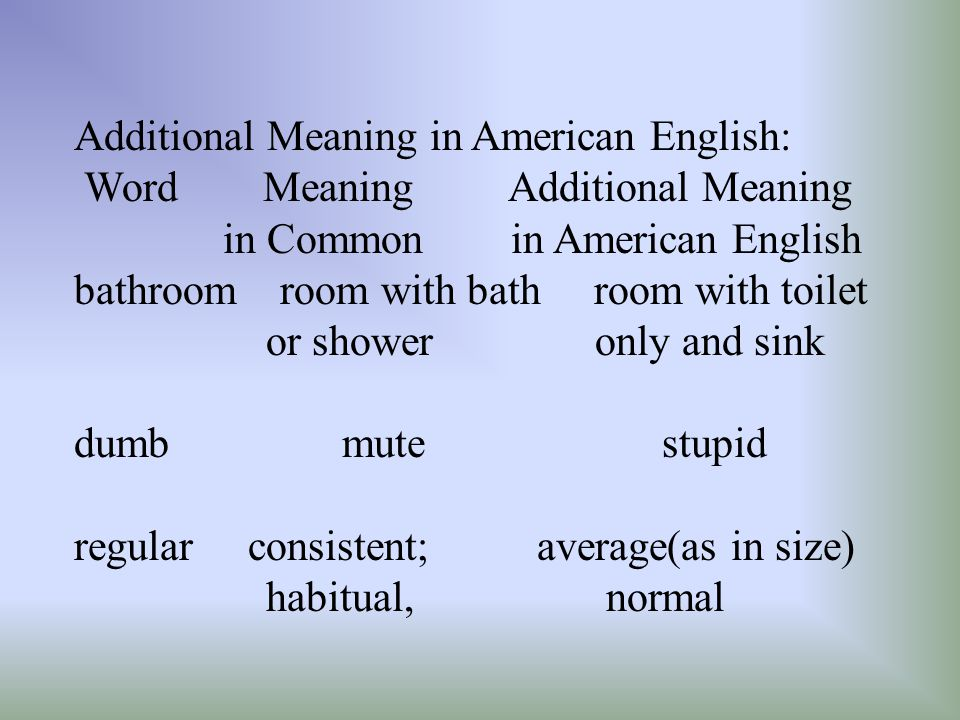 Additional Meaning in American English: