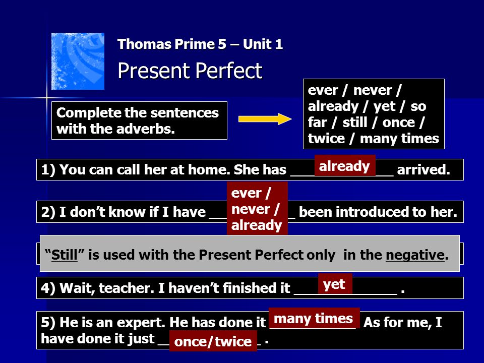 Present Perfect Thomas Prime 5 – Unit 1