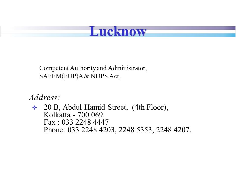 Lucknow Address: Competent Authority and Administrator,