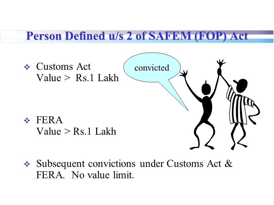 Person Defined u/s 2 of SAFEM (FOP) Act