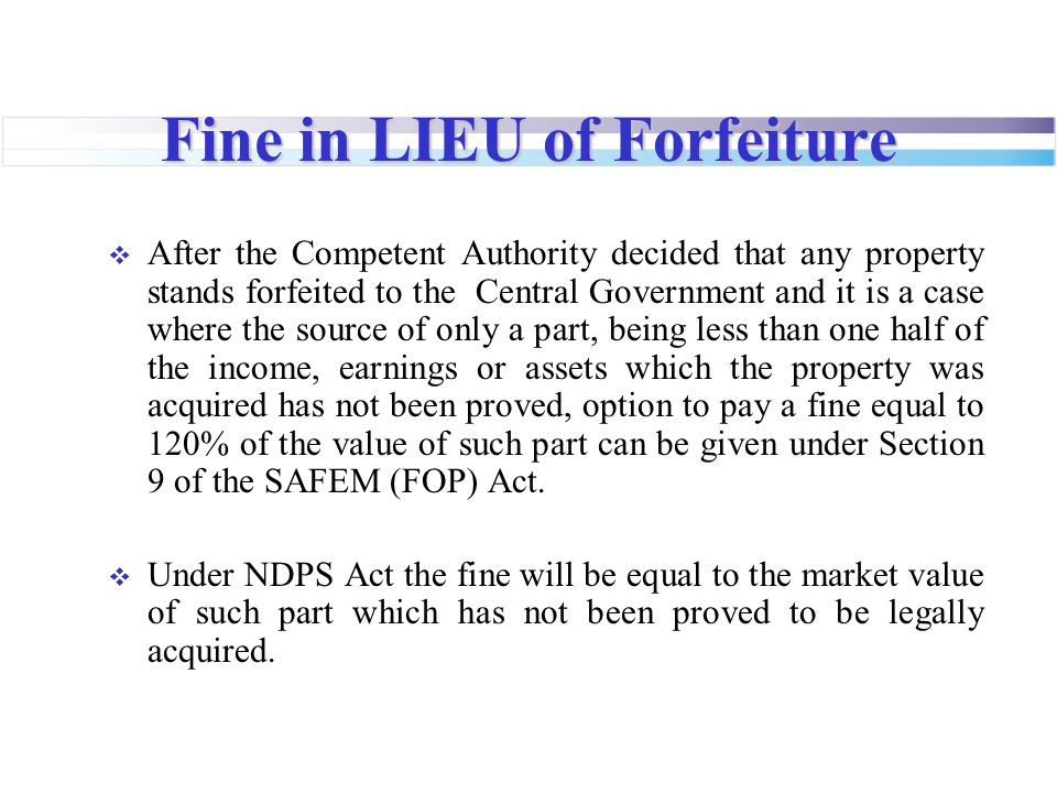 Fine in LIEU of Forfeiture
