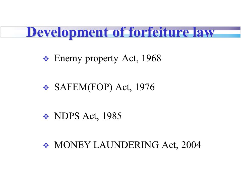 Development of forfeiture law