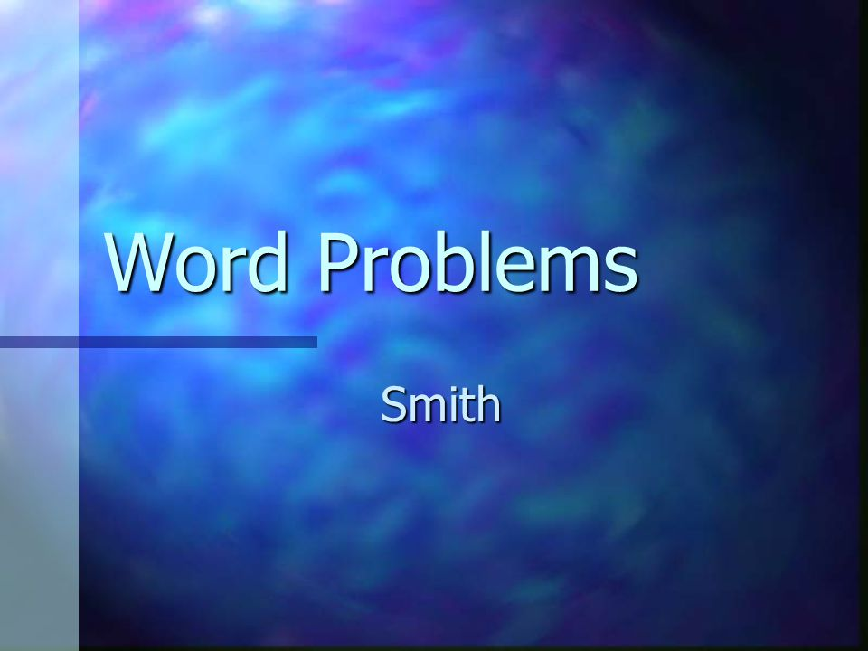 Word Problems Smith