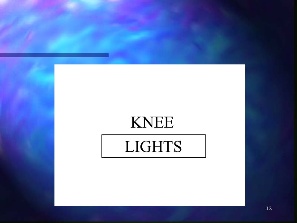 KNEE LIGHTS
