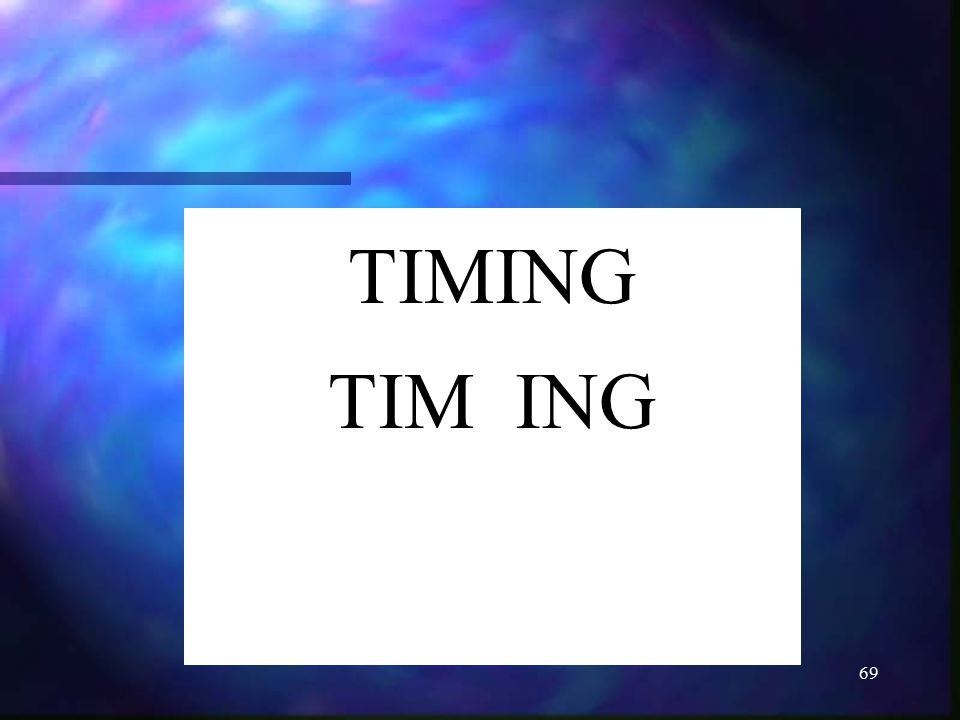 TIMING TIM ING