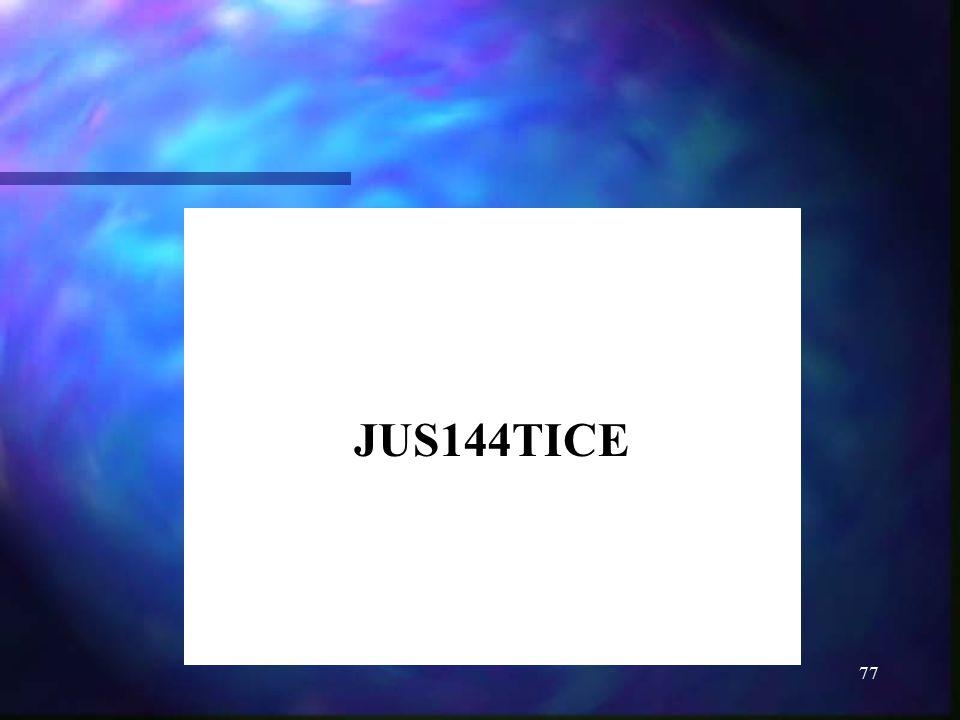 JUS144TICE
