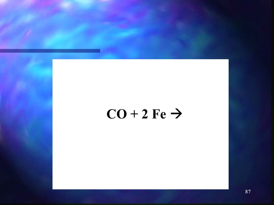 CO + 2 Fe 