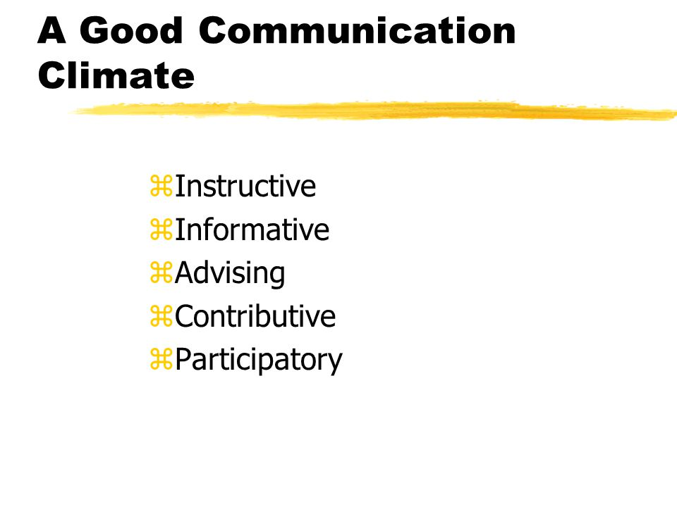 A Good Communication Climate