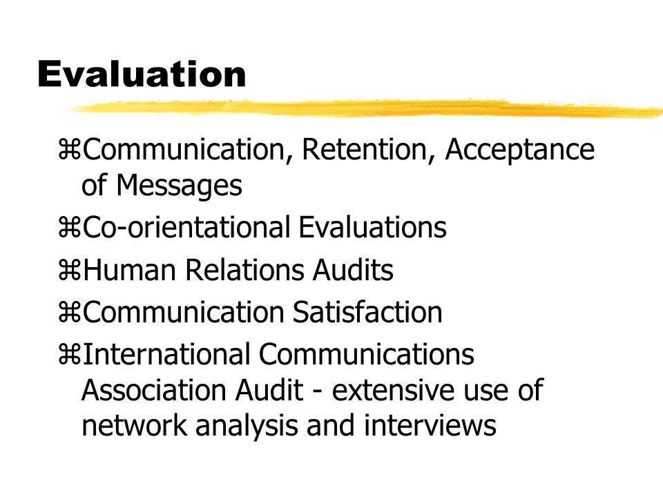 Evaluation Communication, Retention, Acceptance of Messages