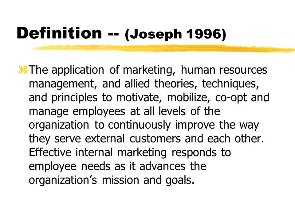Definition -- (Joseph 1996)