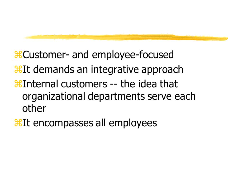 Customer- and employee-focused