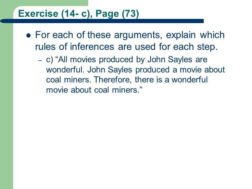Exercise (14- c), Page (73) For each of these arguments, explain which rules of inferences are used for each step.