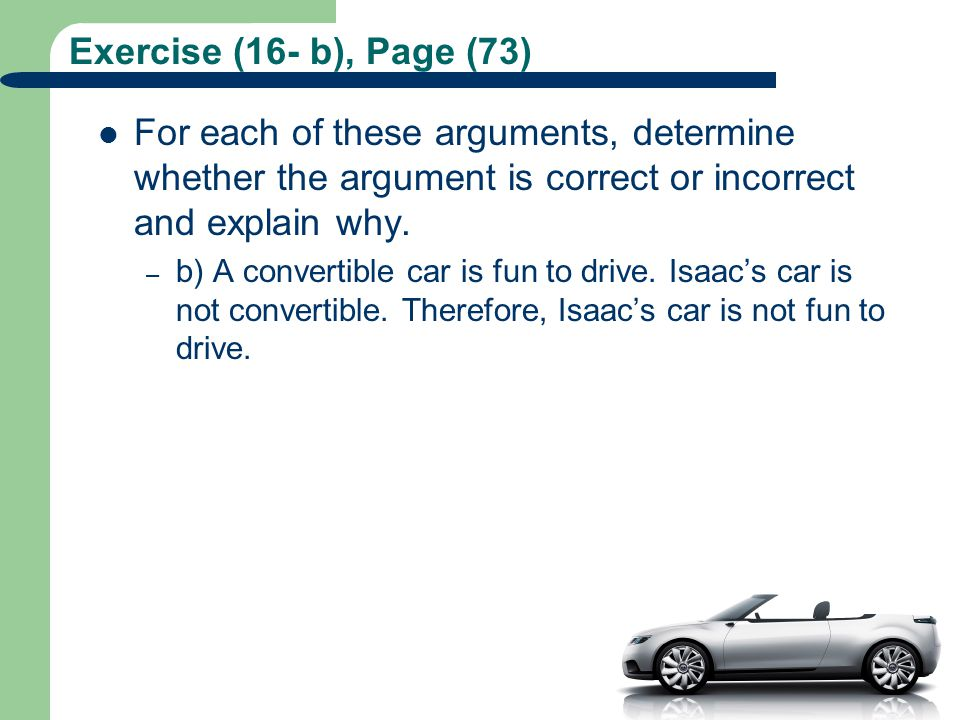Exercise (16- b), Page (73) For each of these arguments, determine whether the argument is correct or incorrect and explain why.