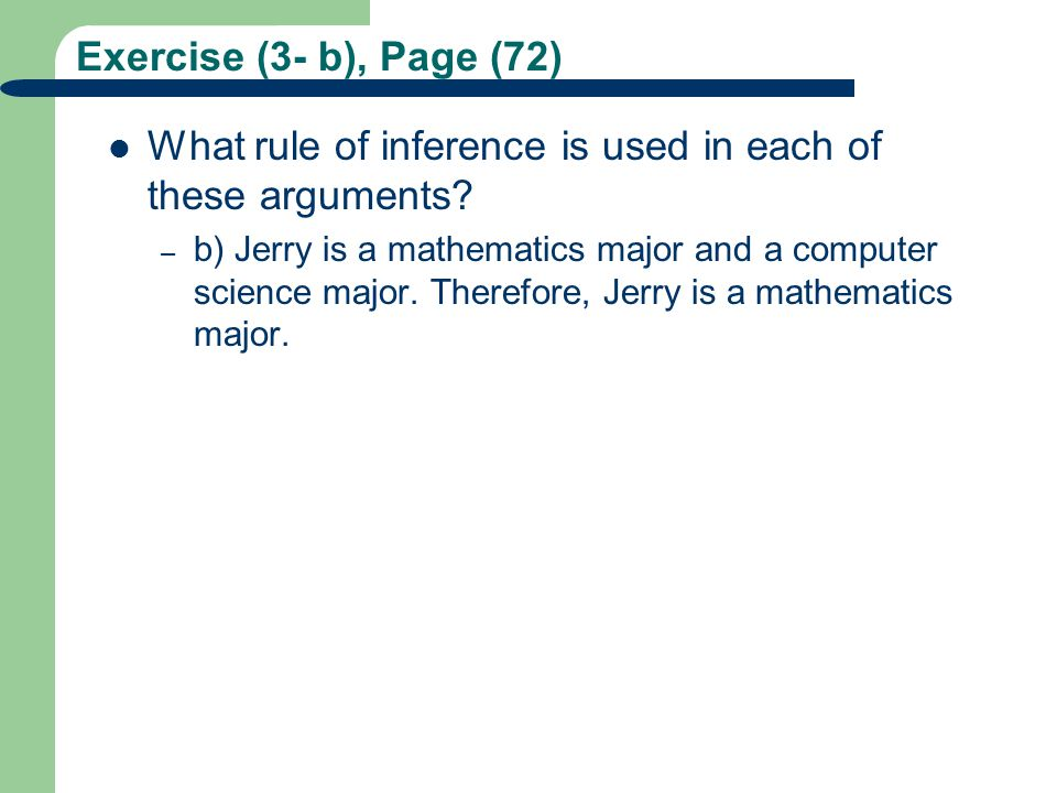 What rule of inference is used in each of these arguments
