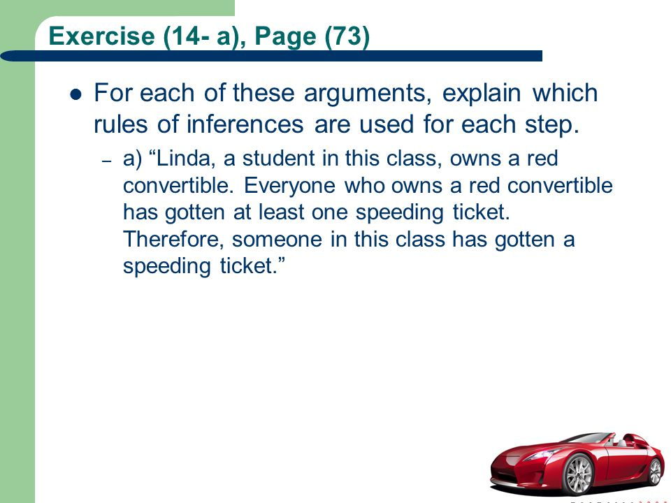 Exercise (14- a), Page (73) For each of these arguments, explain which rules of inferences are used for each step.