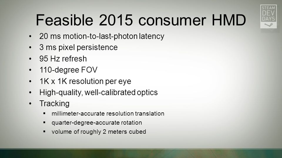 Feasible 2015 consumer HMD 20 ms motion-to-last-photon latency