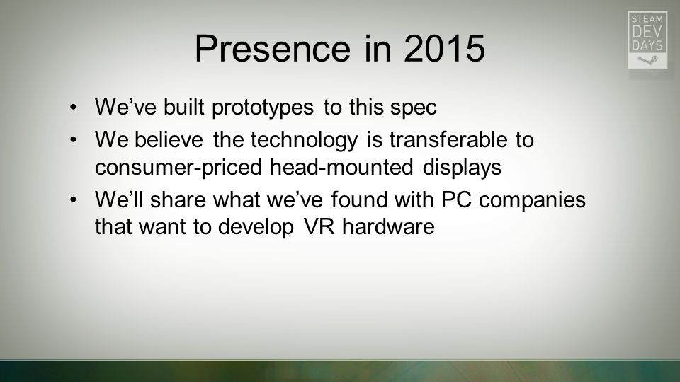 Presence in 2015 We've built prototypes to this spec