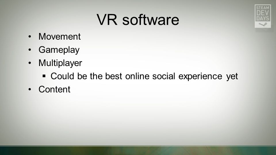 VR software Movement Gameplay Multiplayer