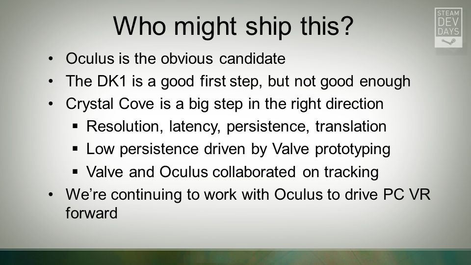 Who might ship this Oculus is the obvious candidate