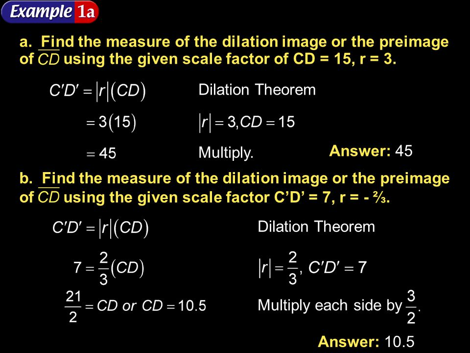 b. Find the measure of the dilation image or the preimage