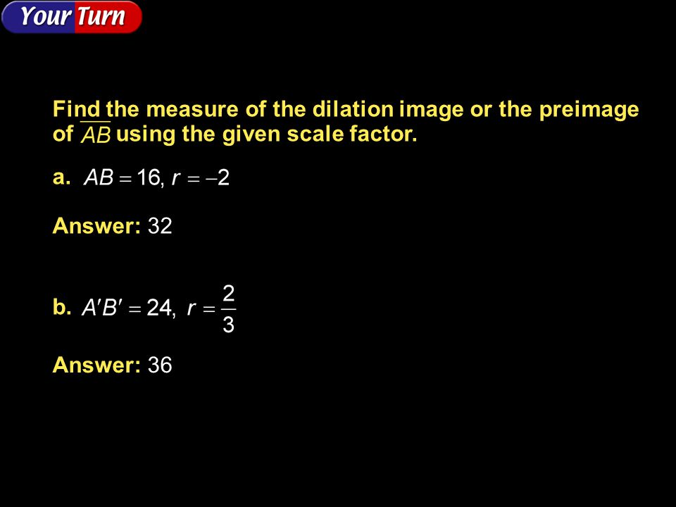 Find the measure of the dilation image or the preimage of