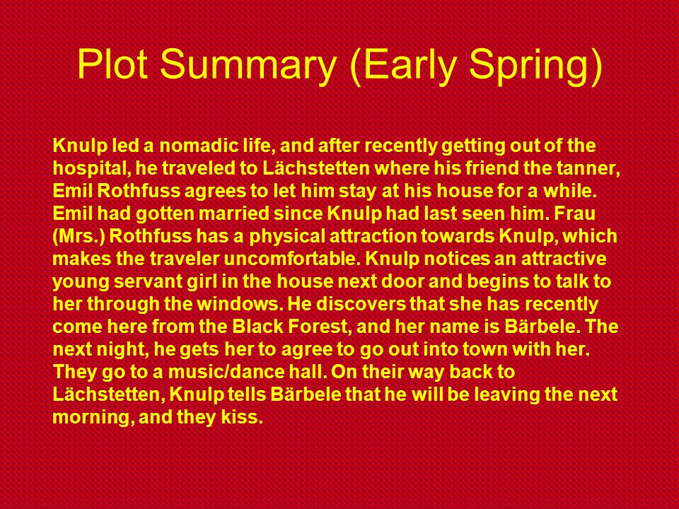 Plot Summary (Early Spring)