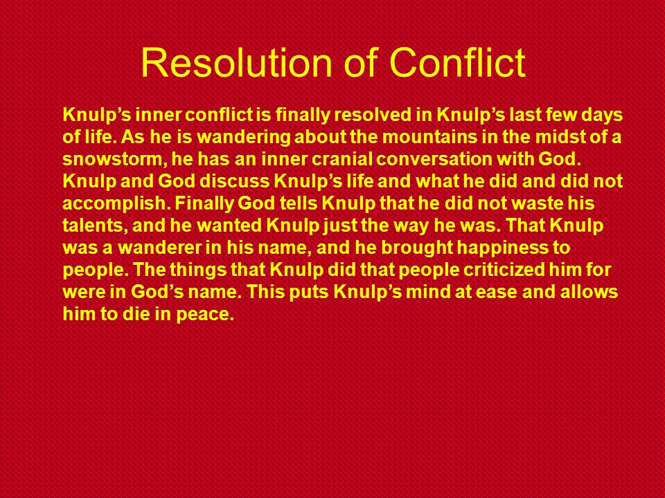 Resolution of Conflict