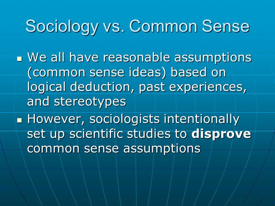 Sociology vs. Common Sense