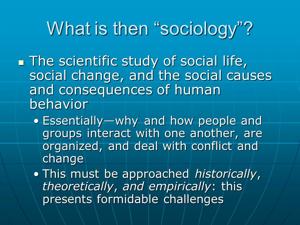 What is then sociology