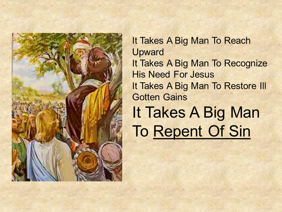 It Takes A Big Man To Repent Of Sin