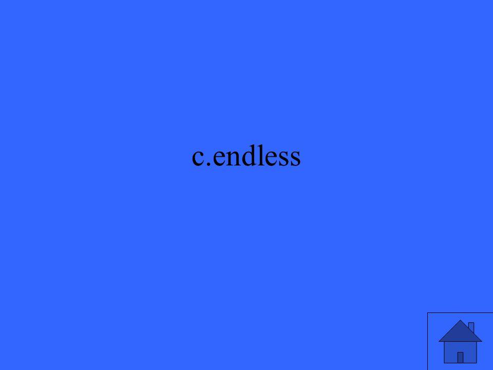 c.endless