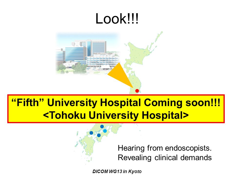 Look!!! Fifth University Hospital Coming soon!!! <Tohoku University Hospital> Hearing from endoscopists.