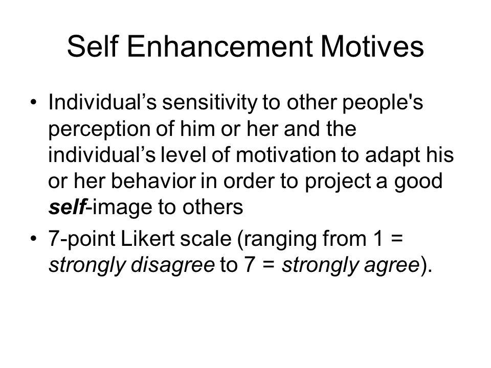 Self Enhancement Motives