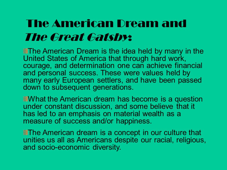 The American Dream and The Great Gatsby: