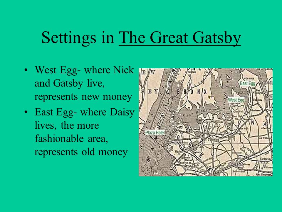 Settings in The Great Gatsby