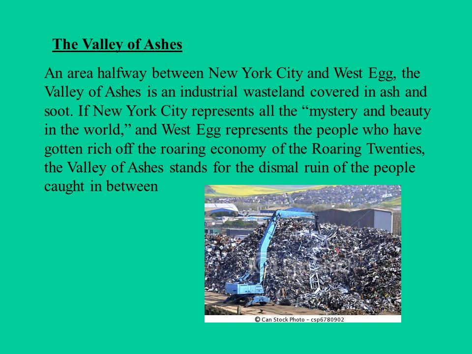 The Valley of Ashes