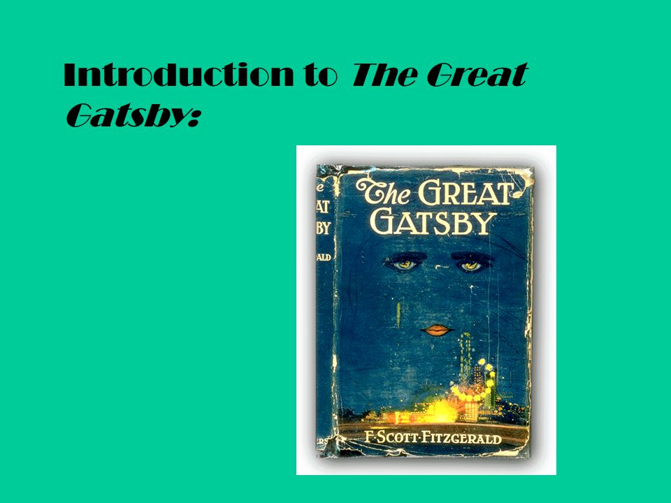 Introduction to The Great Gatsby: