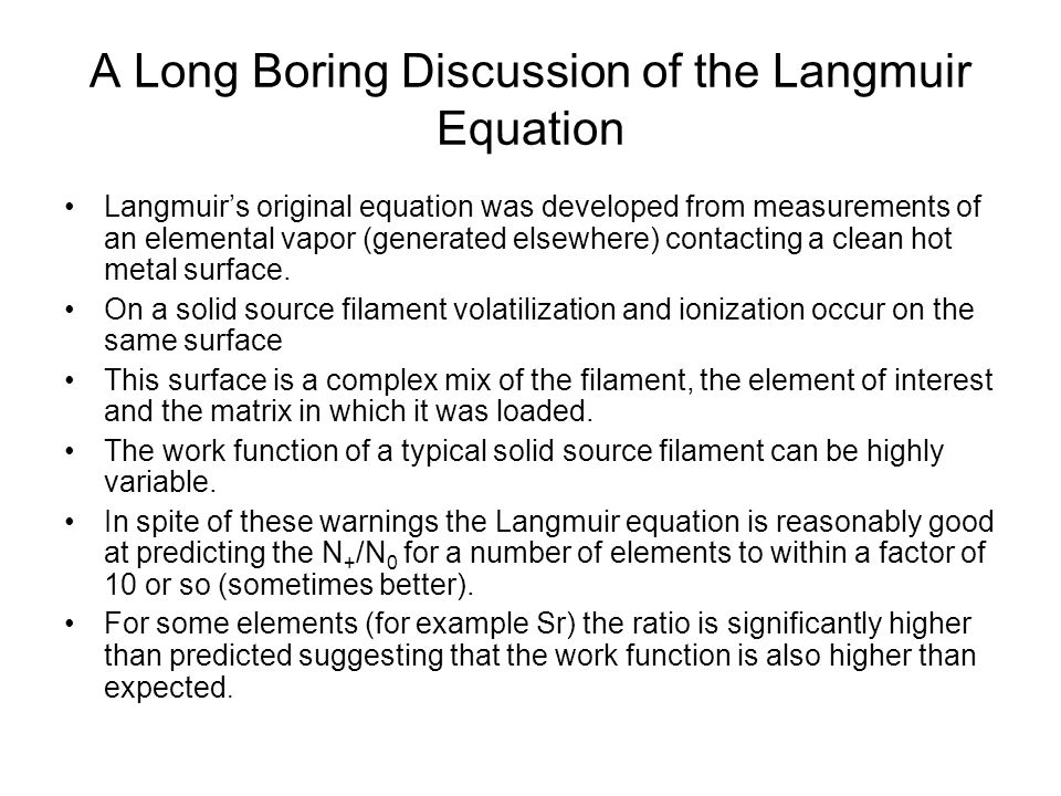 A Long Boring Discussion of the Langmuir Equation