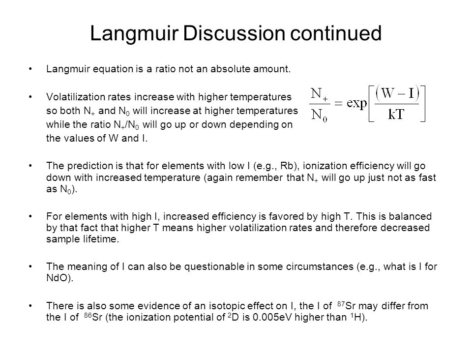 Langmuir Discussion continued