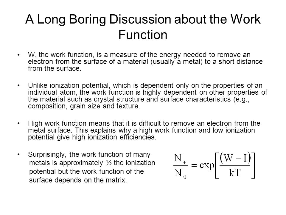 A Long Boring Discussion about the Work Function