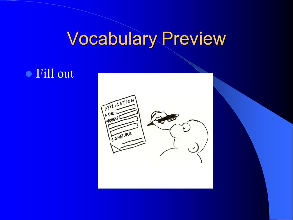 Vocabulary Preview Fill out