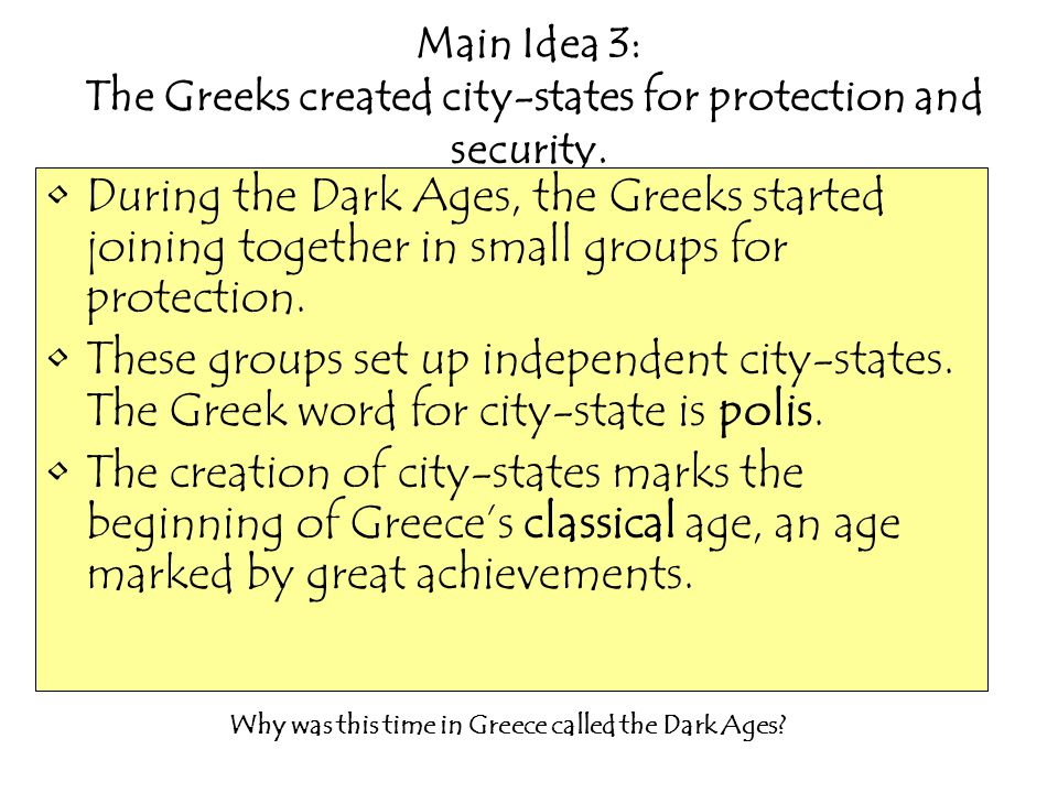 Why was this time in Greece called the Dark Ages